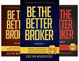 Be the Better Broker (3 Book Series)