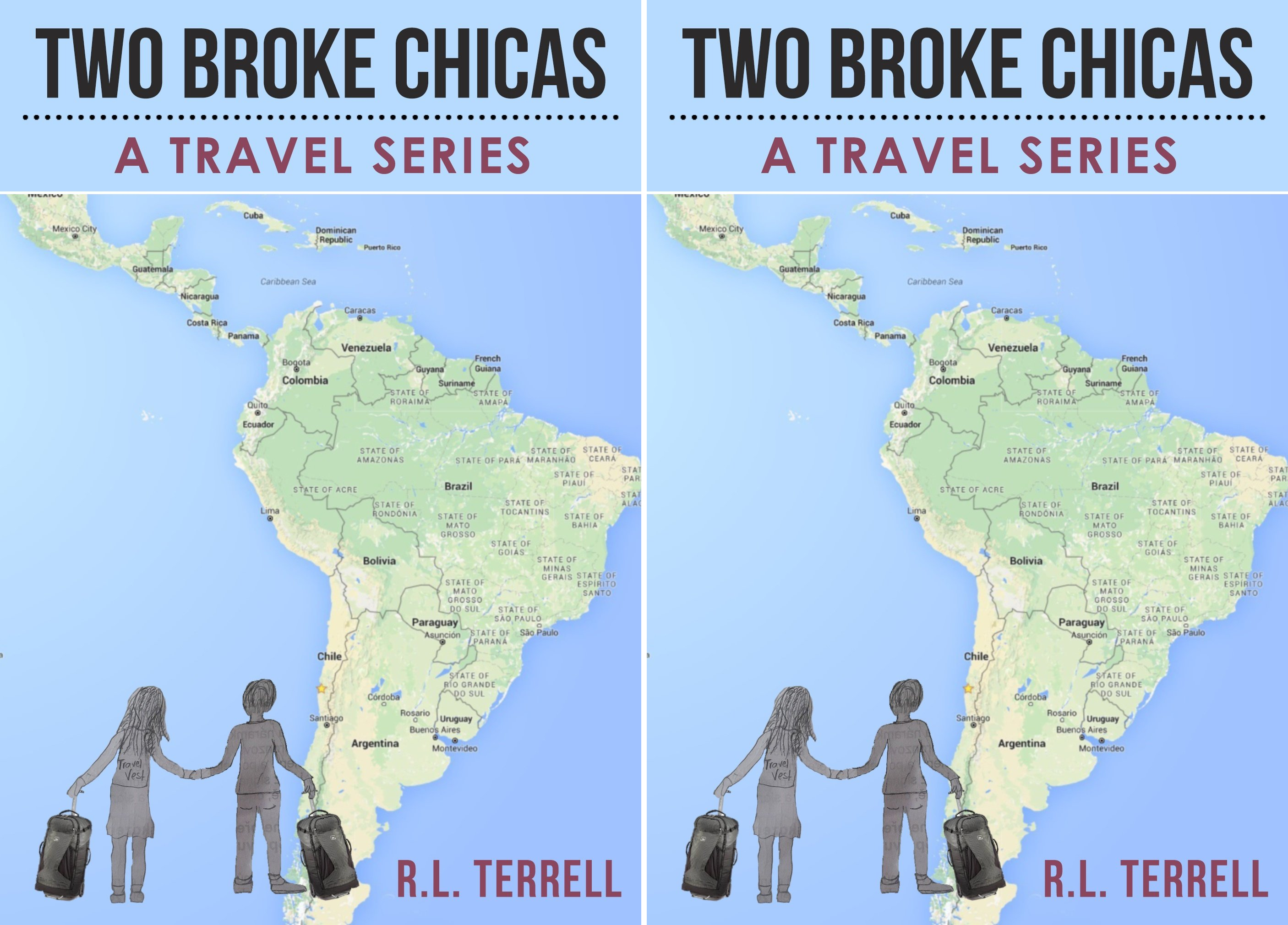 Two Broke Chicas Travel Series (2 Book Series)