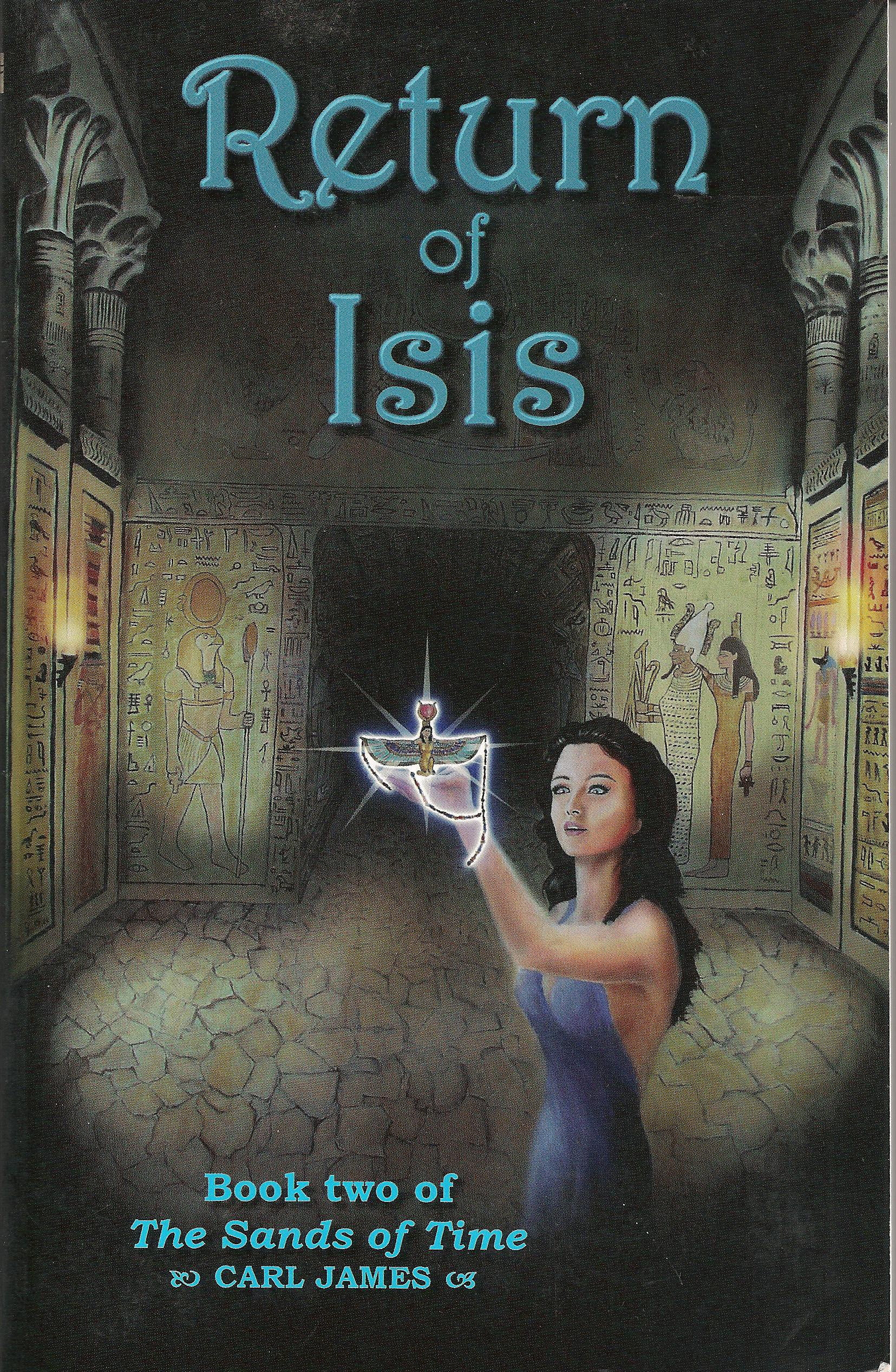 Return of Isis (The Sands of Time: Book 2)