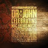 Musical Mojo Of Dr. John: A Celebration Of Mac & His Music (2CD+DVD+BLU-RAY)