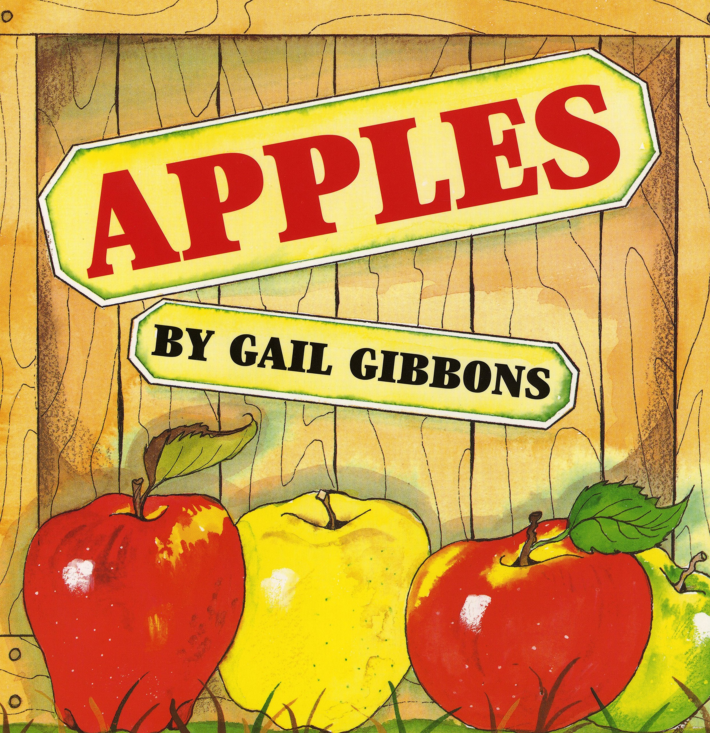 Apples Hardcover – September 1, 2000 Gail Gibbons Holiday House 0823414973 Technology - Agriculture