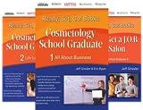 Ready, Set, Go! Cosmetology School Graduate (3 Book Series)