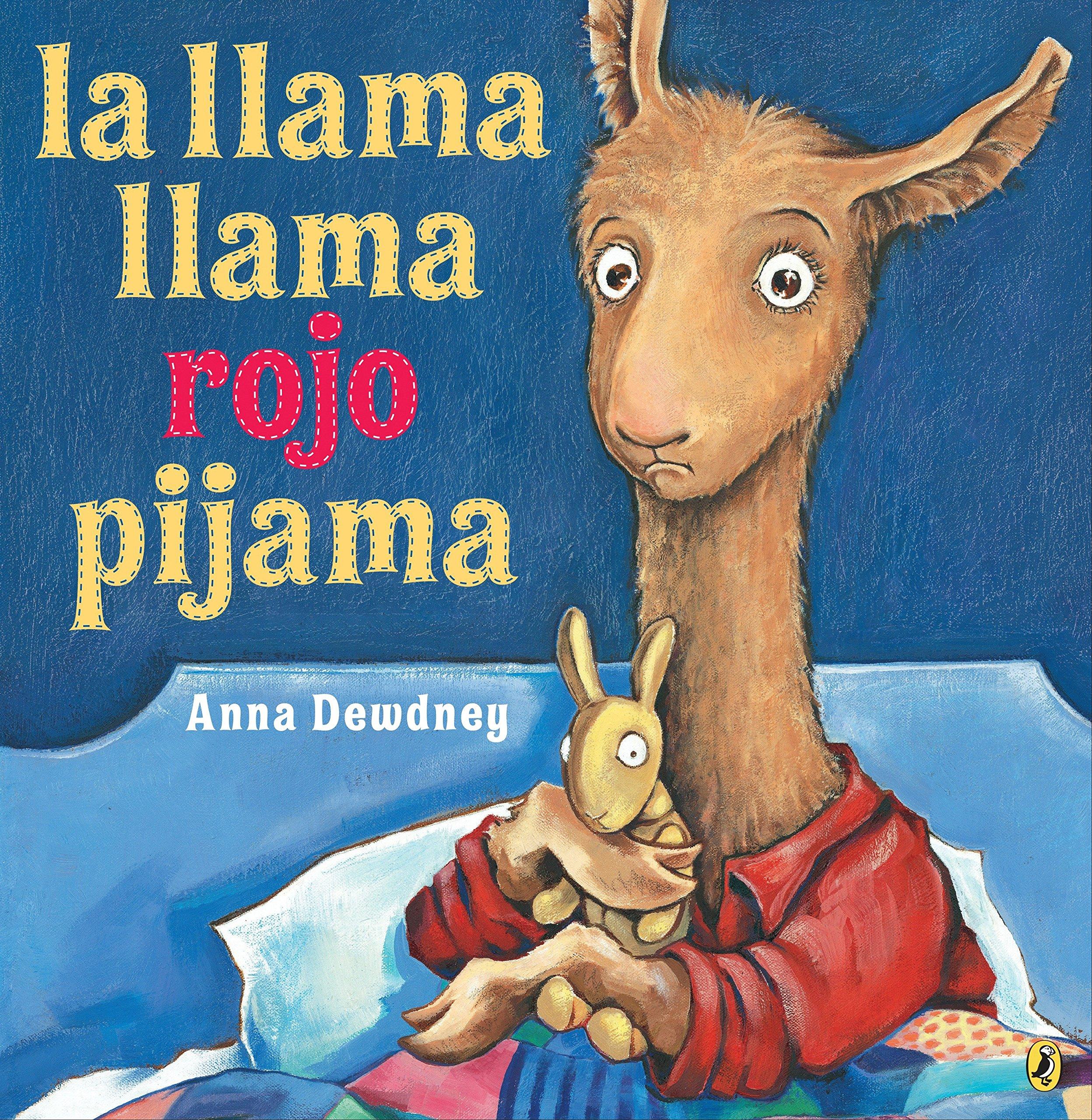 La Llama Llama Rojo Pijama (Spanish Language Edition): Amazon.es: Anna Dewdney: Libros
