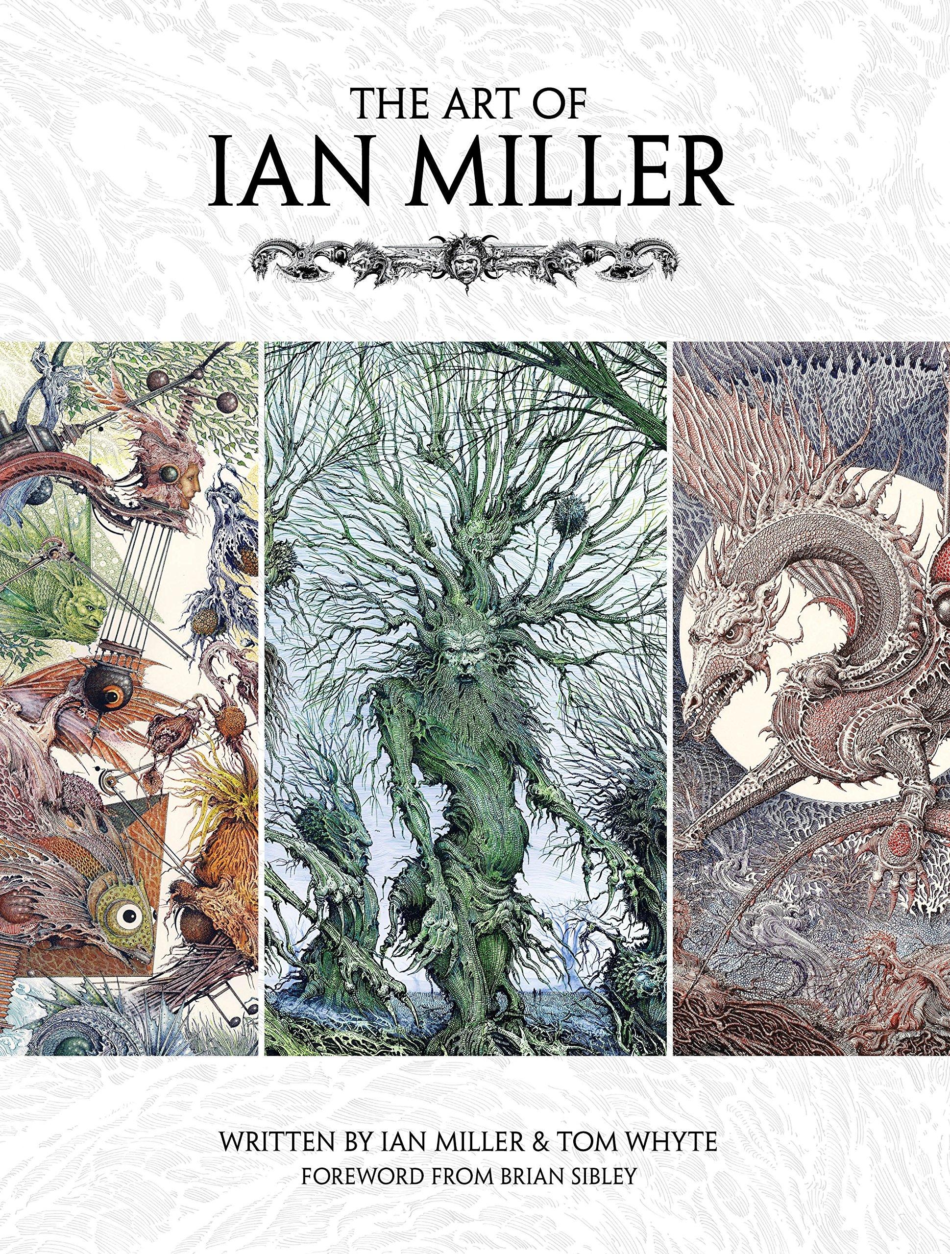 The Art of Ian Miller by Titan Books