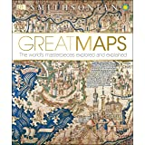 Great Maps: The World's Masterpieces Explored and Explained (DK Great)