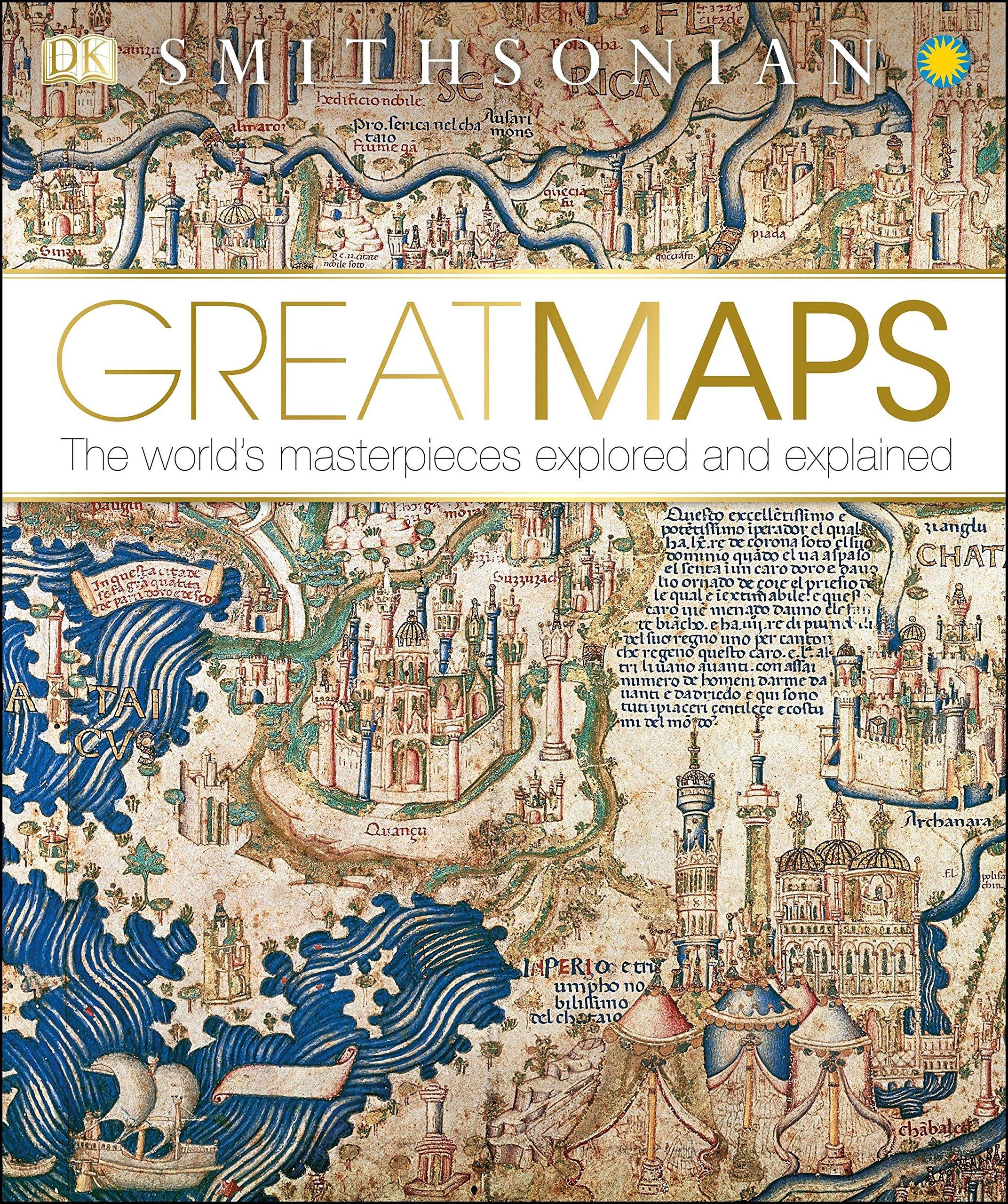 Smithsonian: Great Maps (Dk Smithsonian)