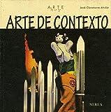 Arte de contexto (Arte Hoy nº 24)
