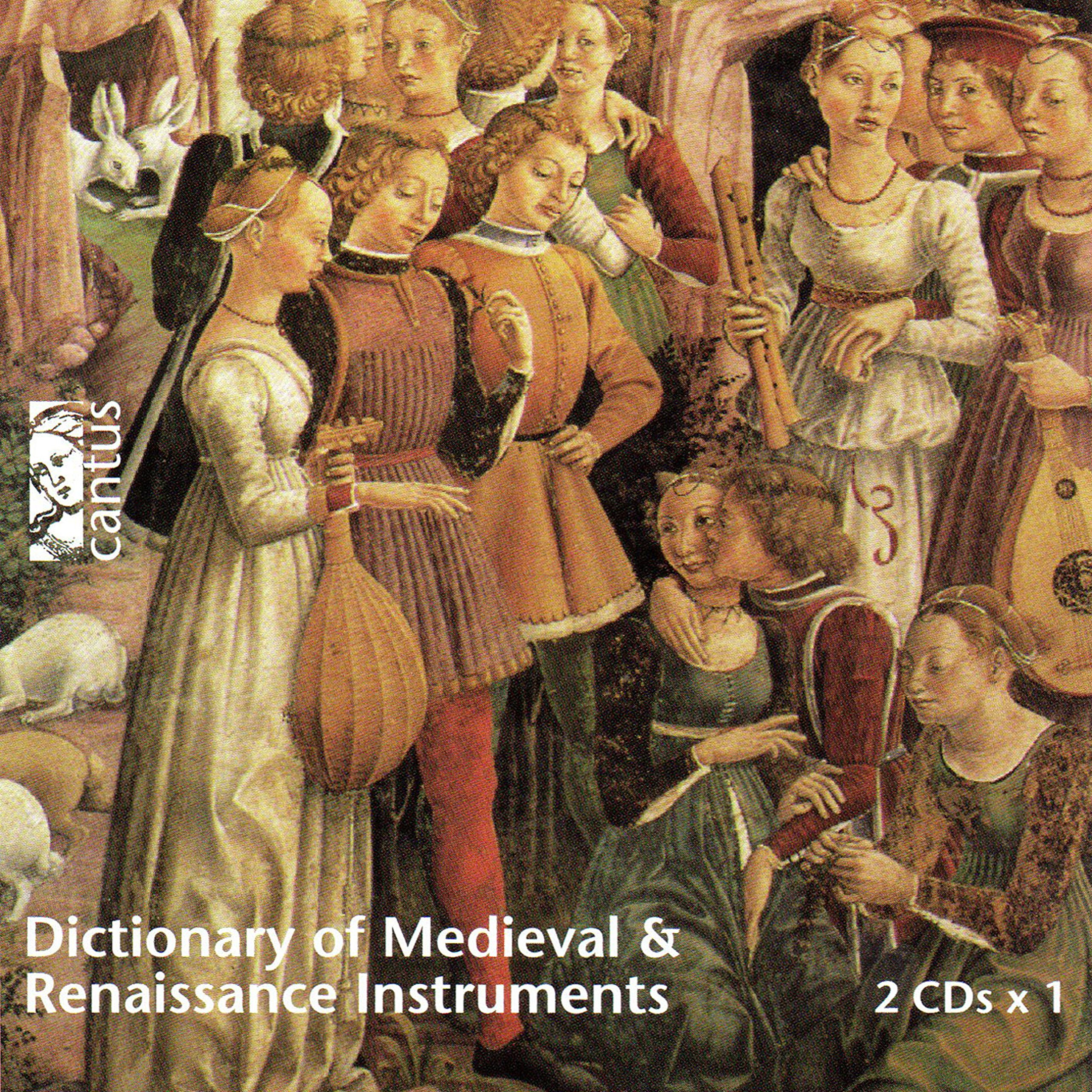 Dictionary Medieval & Renaissance Instruments by Cantus