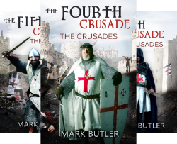 The Crusades (5 Book Series) by  Mark Butler