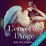 L'envol de l'ange: L'éveil de l'ange 2