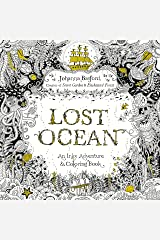 Lost Ocean: An Inky Adventure and Coloring Book for Adults Paperback