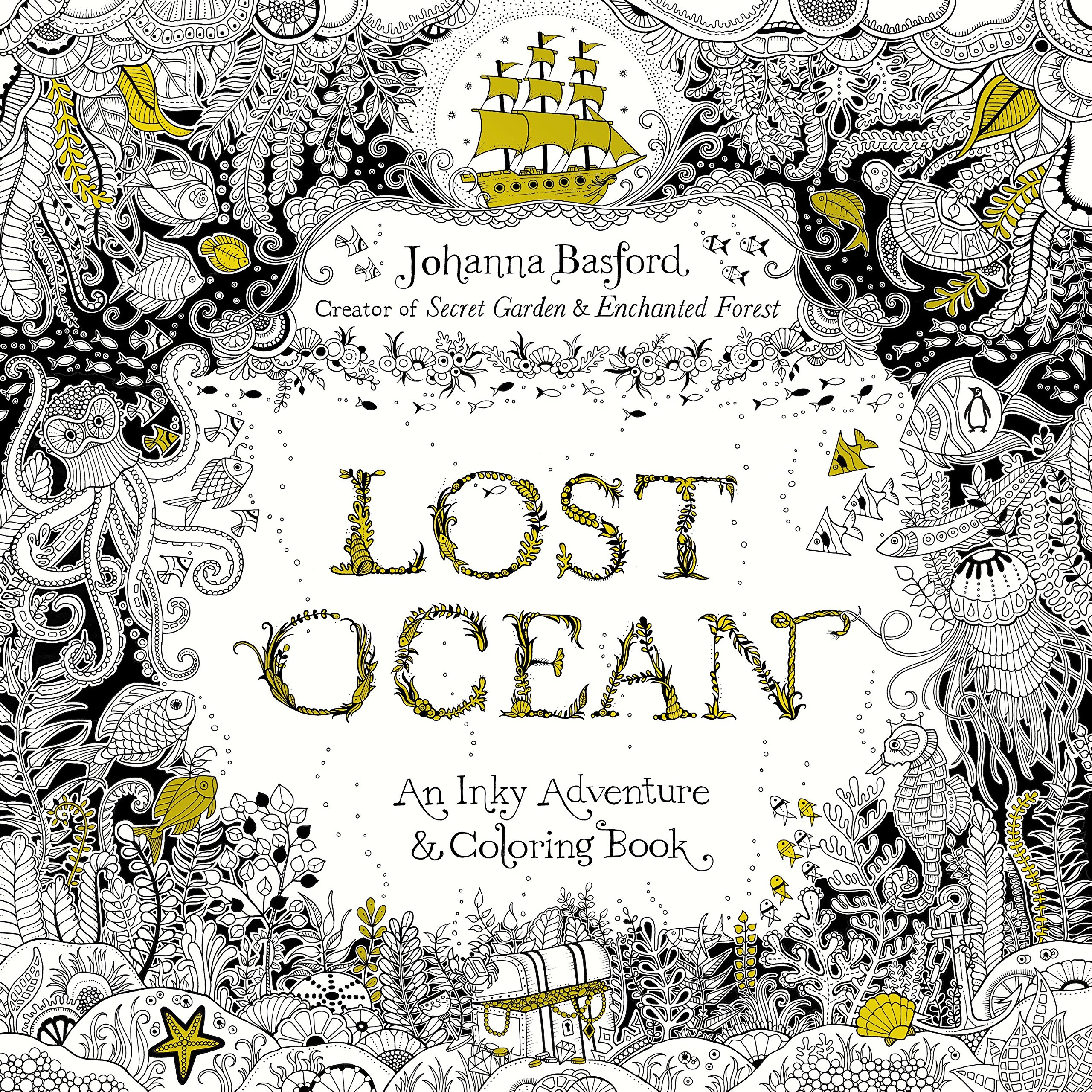 Lost Ocean An Inky Adventure And Coloring Book For Adults Amazoncouk Johanna Basford Books