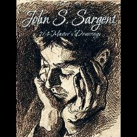 John S. Sargent: 194 Master's Drawings (English Edition)