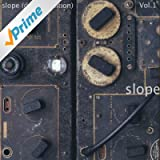 Slope (2013 Deluxe Edition), Vol.1.