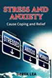 Stress and Anxiety - Cause, How to Cope and Find Relief [Online Code]