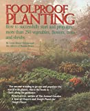 Foolproof Planting: How to Successfully Start and Propagate More Than 250 Vegetables, Flowers, Trees and Shrubs
