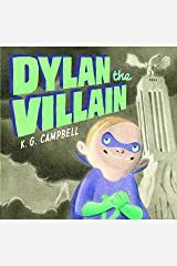 Dylan the Villain Kindle Edition