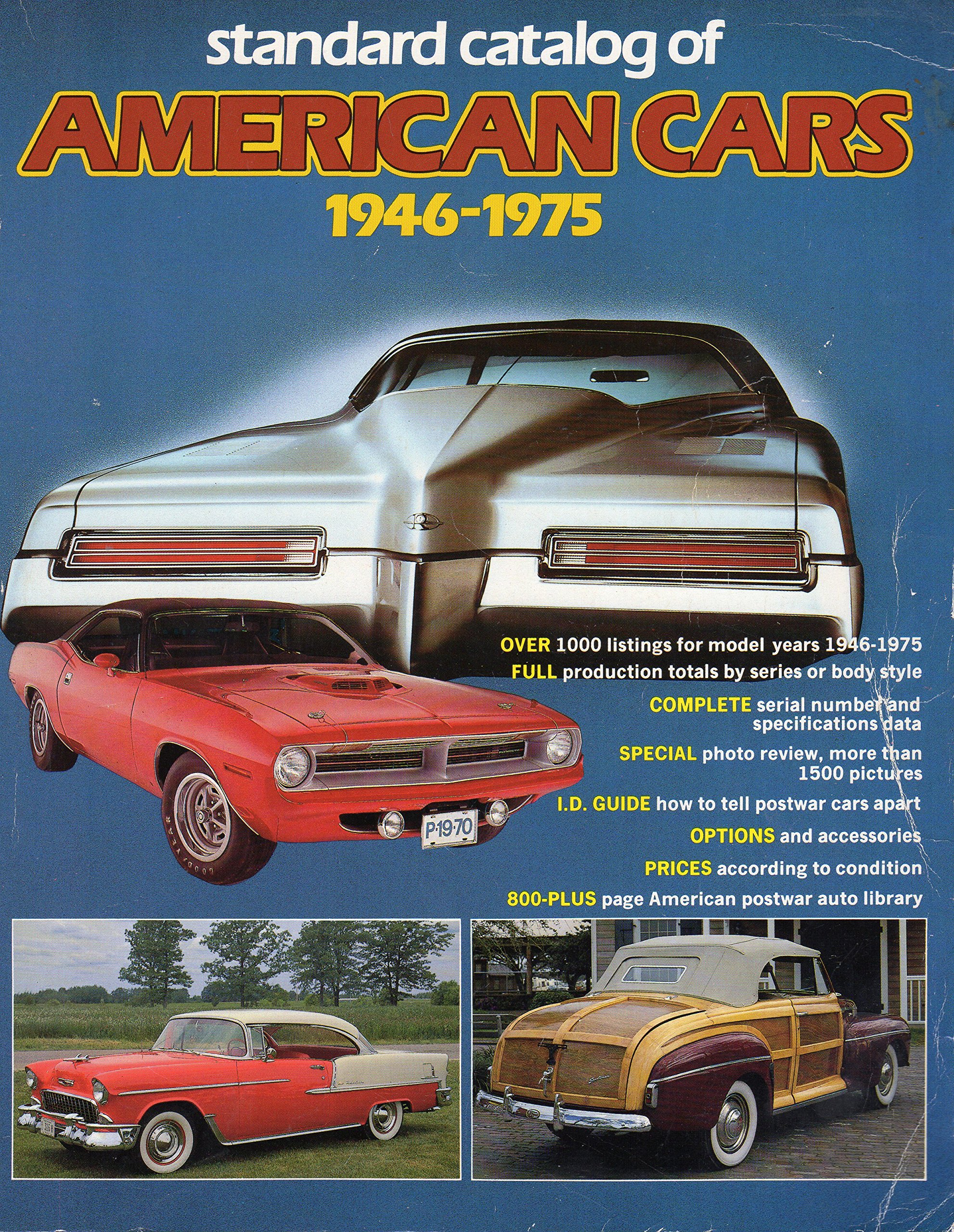 Standard Catalogue of American Cars, 1946-75: John Gunnell: 9780873410960:  Amazon.com: Books