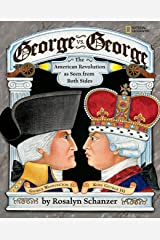 George vs. George: The American Revolution As Seen from Both Sides Paperback