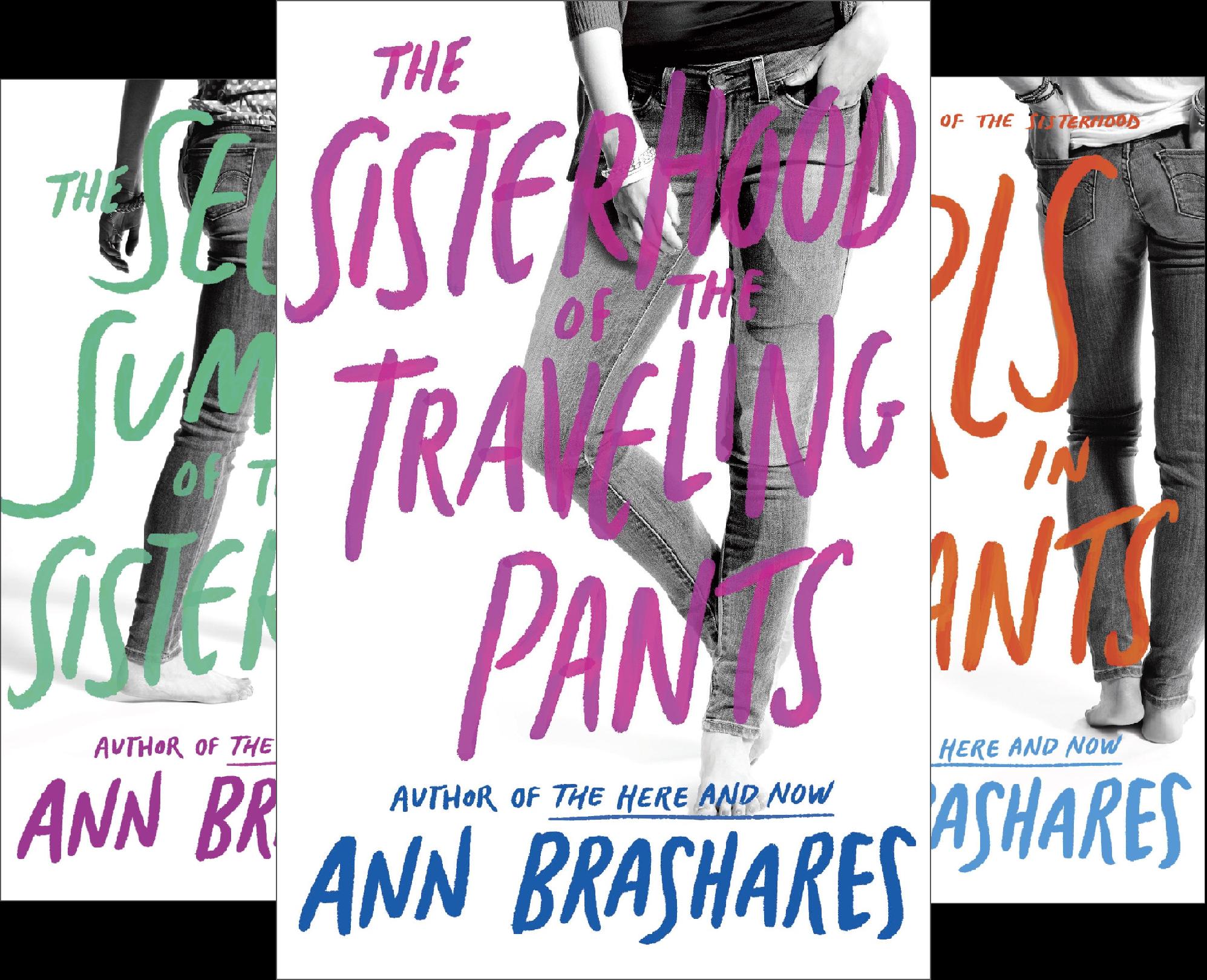 Sisterhood of the Traveling Pants / Second Summer of the Sisterhood / Girls in Pants (3 Book Set) (3 Book Series)