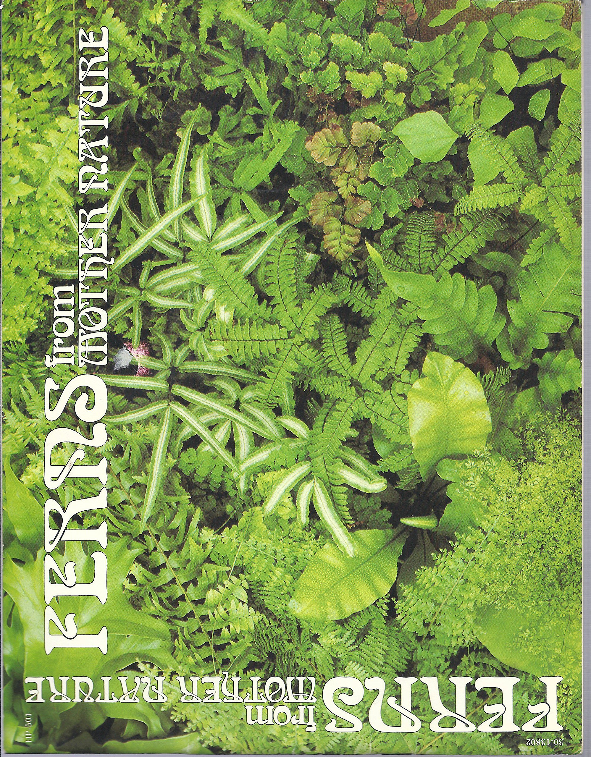 Ferns from Mother Nature, James E. Gick