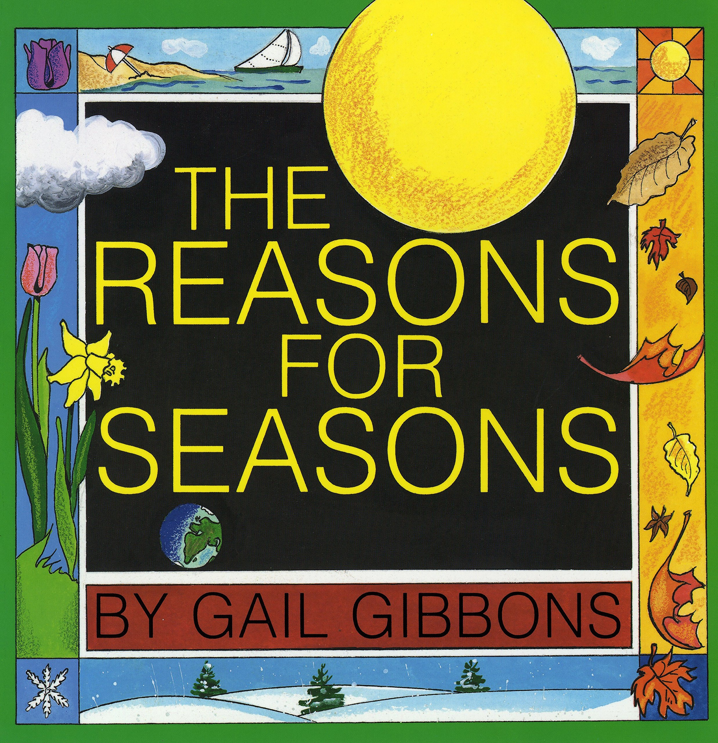 amazon the reasons for seasons gail gibbons weather