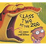 Class Two at the Zoo (Class One, Two & Three Book 2)