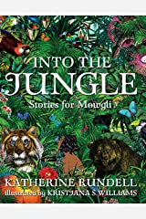 Into the Jungle: Stories for Mowgli Hardcover
