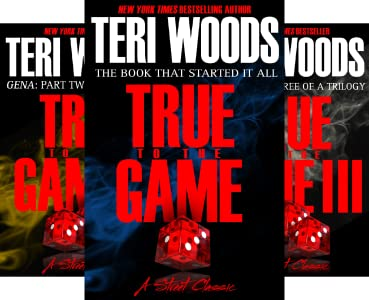 True To The Game 3 Book Series Kindle Edition