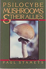 Psilocybe Mushrooms and Their Allies Paperback