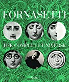 Fornasetti the Complete Universe /Anglais