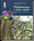 Phythotérapie et soins naturels pour mon chat (1DVD)