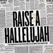 Raise a Hallelujah (Studio Version)