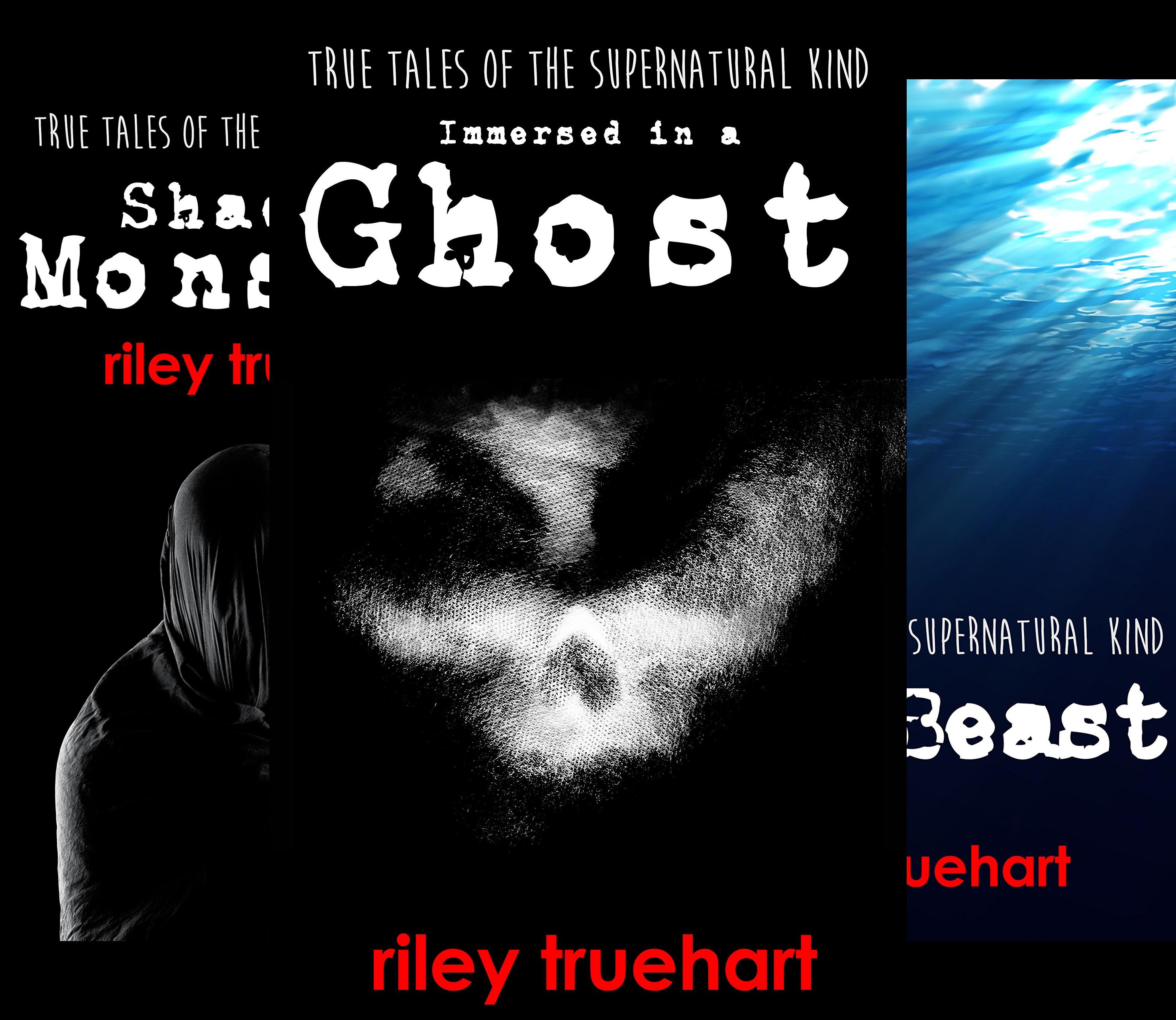 True Tales of the Supernatural Kind (3 Book Series)