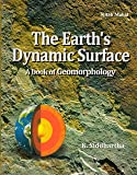 The Earth's Dynamic Surface (A Book of Geomorphology)