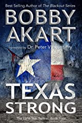 Texas Strong: Post Apocalyptic EMP Survival Fiction (The Lone Star Series Book 4) Kindle Edition