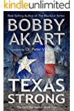 Texas Strong: Post Apocalyptic EMP Survival Fiction (The Lone Star Series Book 4)