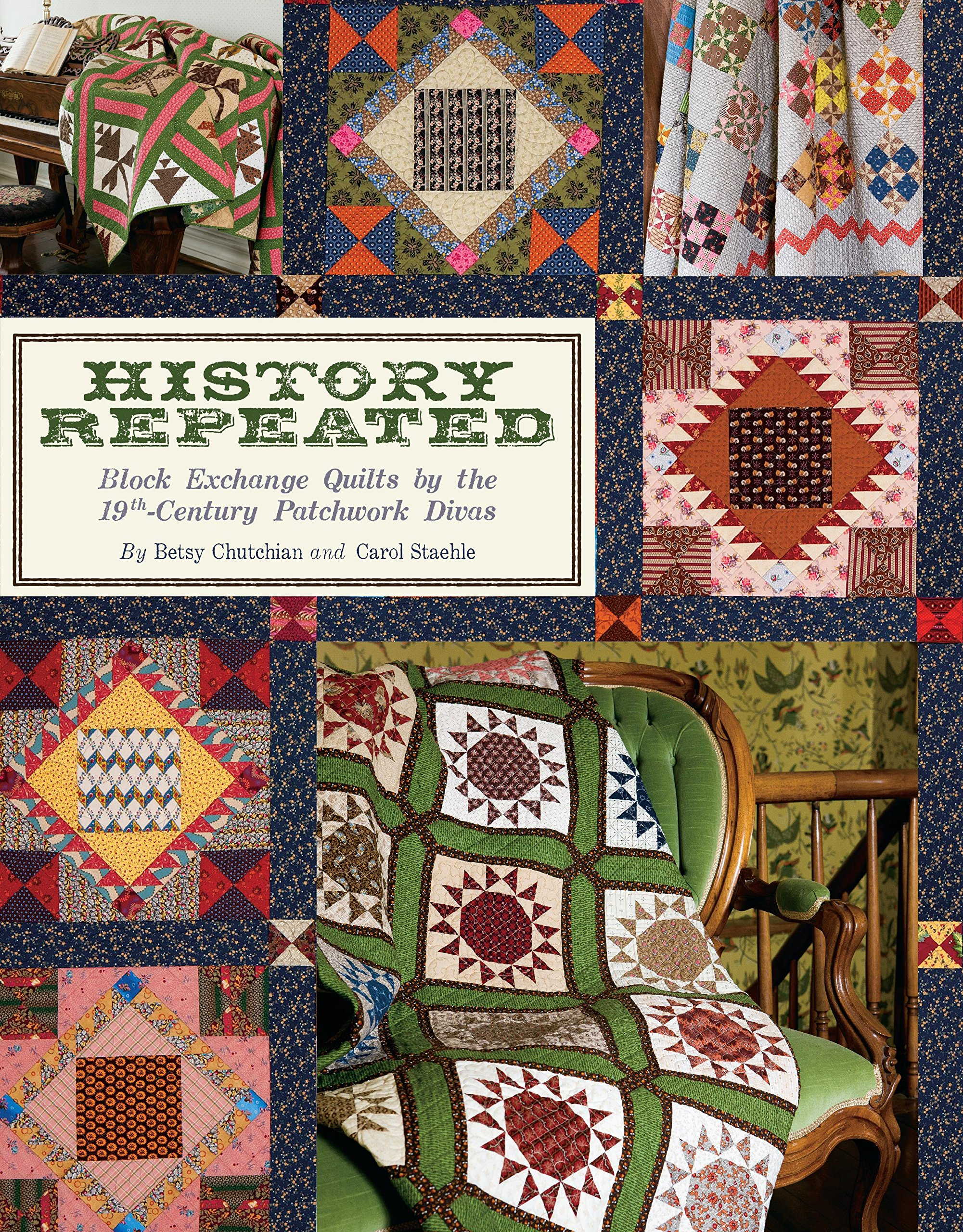 History Repeated: Block Exchange Quilts by the 19th Century Patchwork Divas pdf