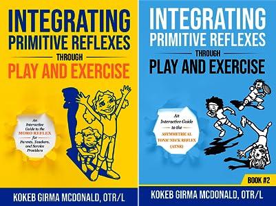 Reflex Integration Through Play