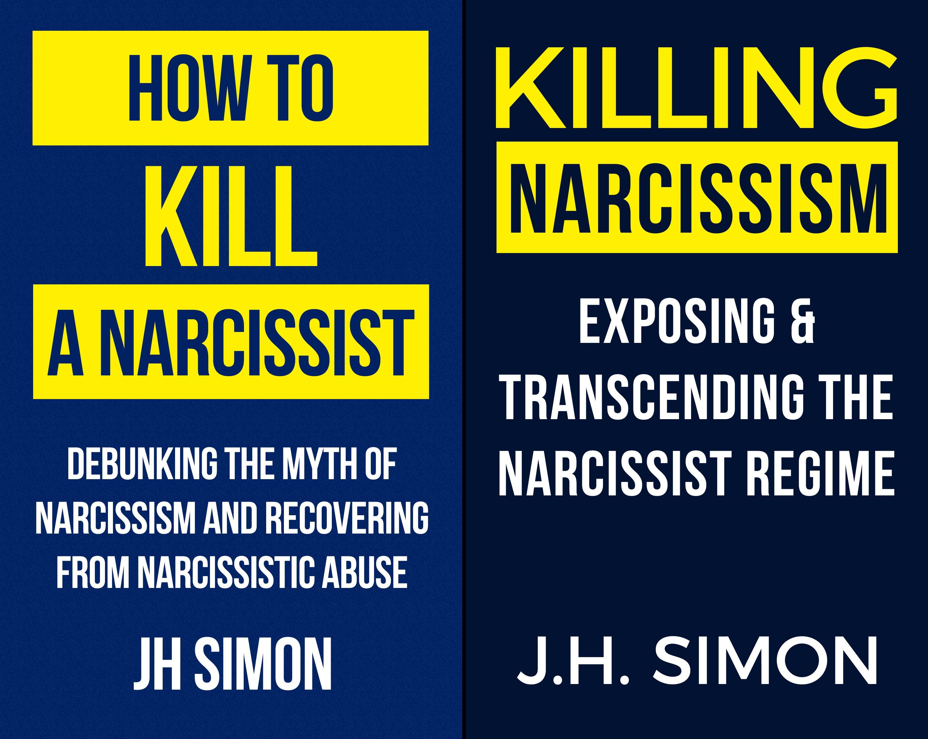 Kill A Narcissist (2 Book Series)