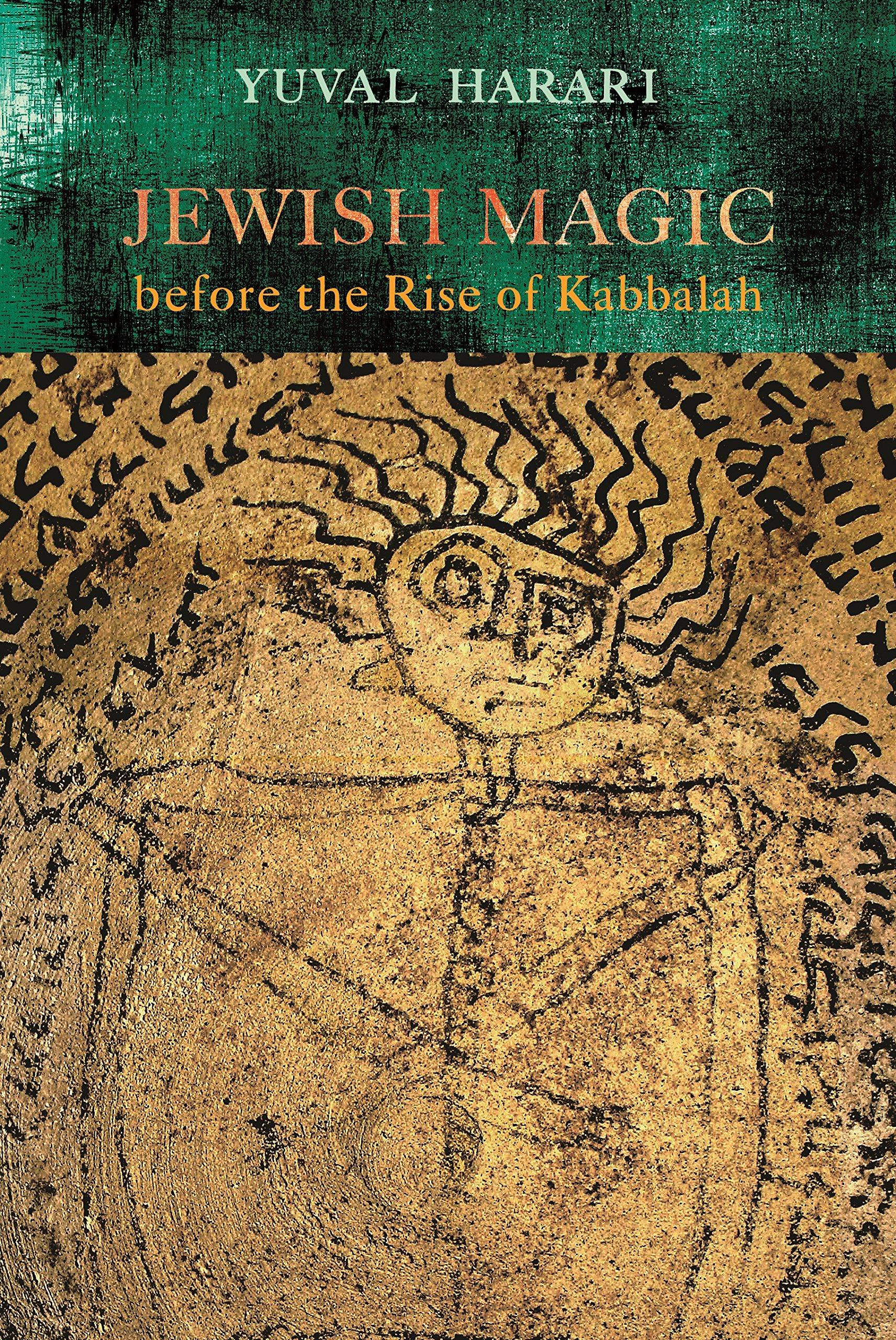 Jewish Magic Before The Rise Of Kabbalah  Raphael Patai Series In Jewish Folklore And Anthropology   English Edition