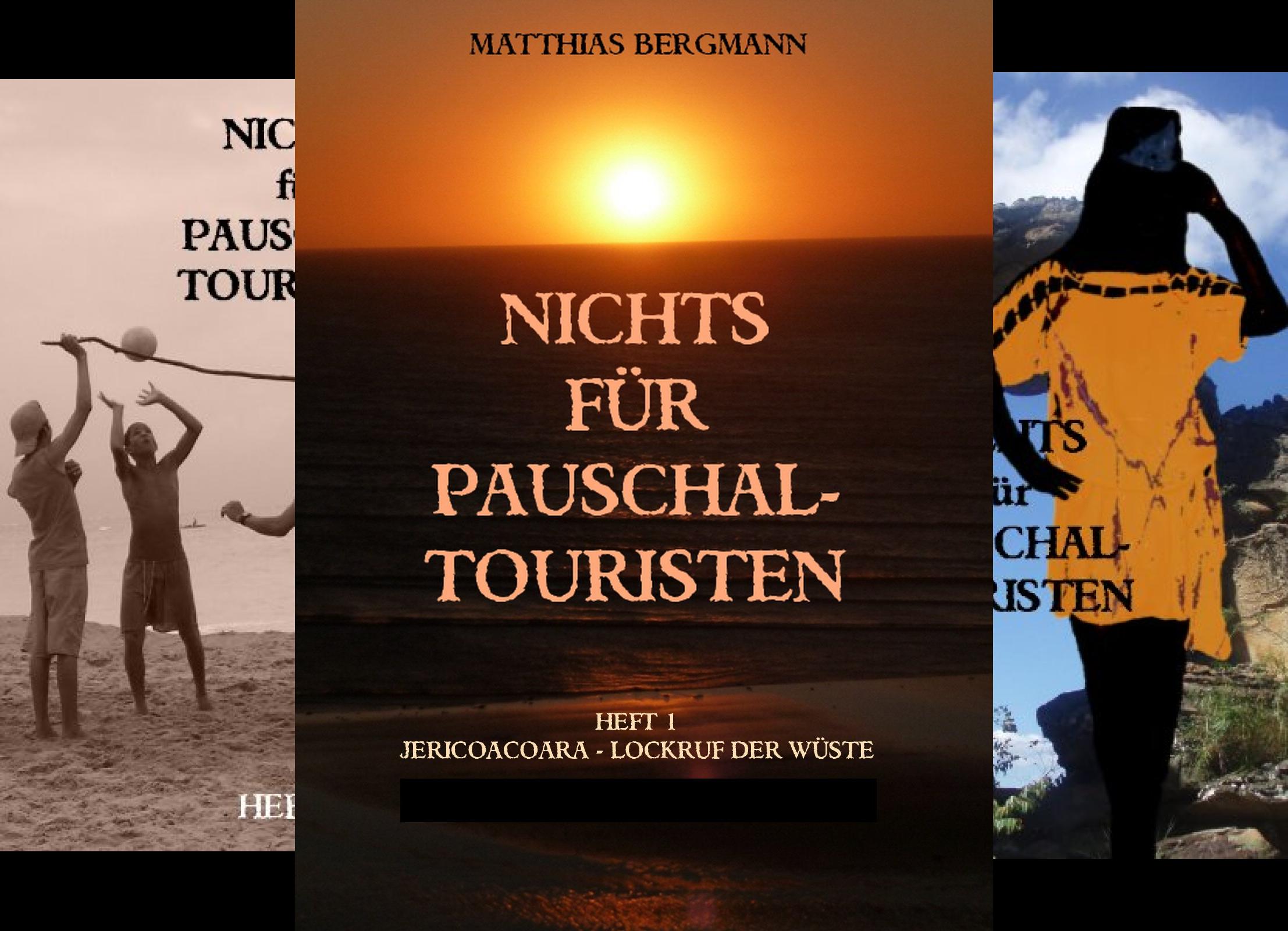 Nichts für Pauschaltouristen (Reihe in 7 Bänden)