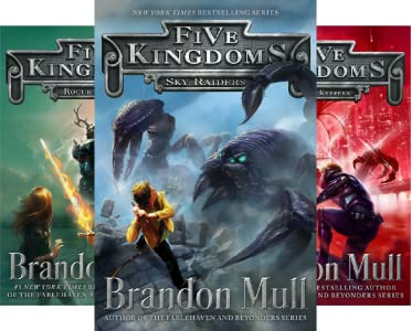 FIVE KINGDOMS by Brandon Mull