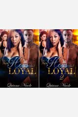 These Hoes Ain't Loyal (2 Book Series) Kindle Edition