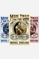 Mark Twain on the Moon (3 Book Series) Kindle Edition