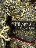 How to Read European Armor (The Metropolitan Museum of Art - How to Read)