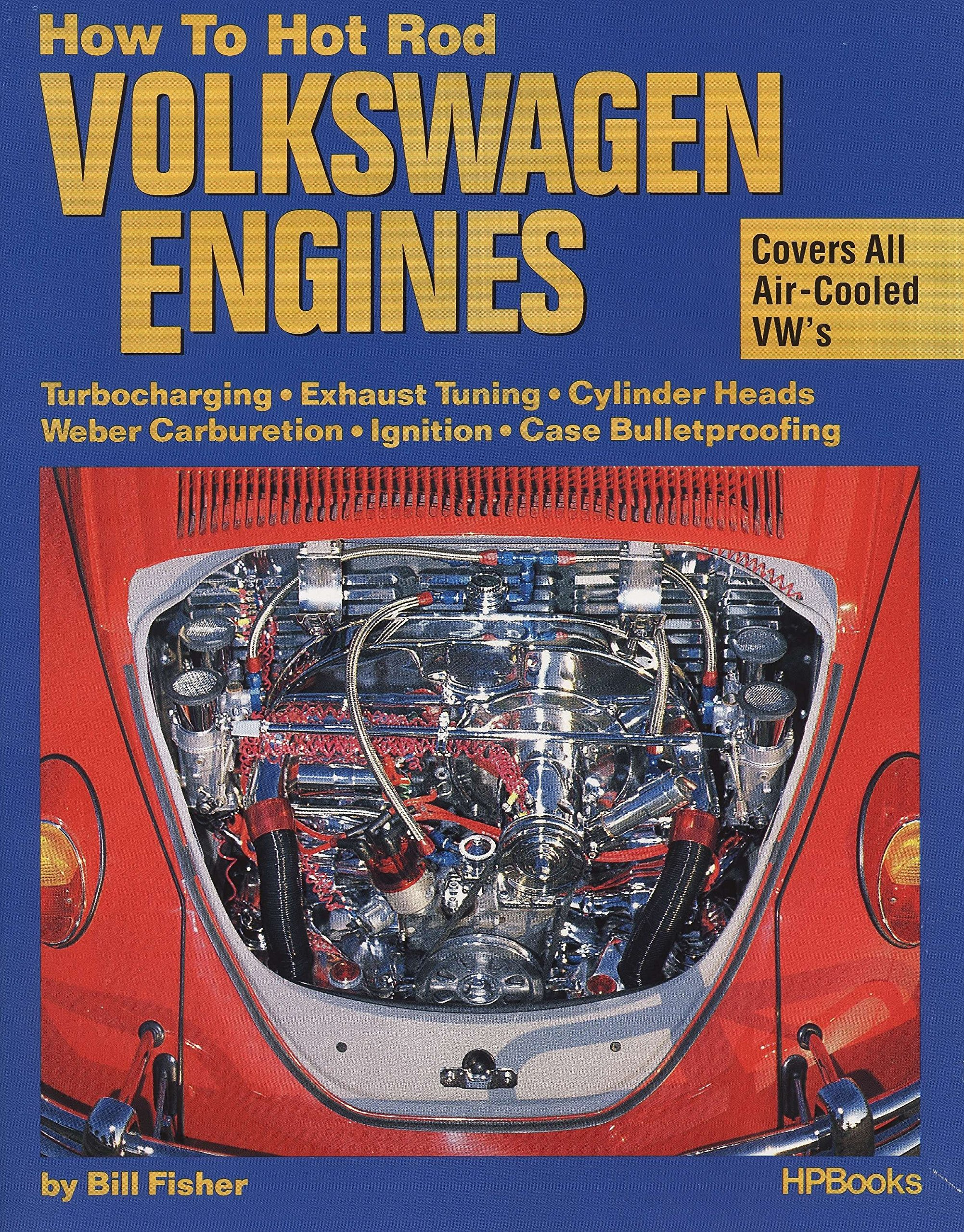 How to Hot Rod Volkswagen Engines: Bill Fisher