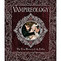 Vampireology: The True History of the Fallen