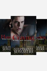 The Willow Creek Vampires Series (3 Book Series) Kindle Edition