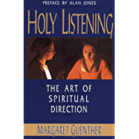 Holy Listening: The Art of Spiritual Direction